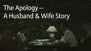 The Apology – A Husband & Wife Story