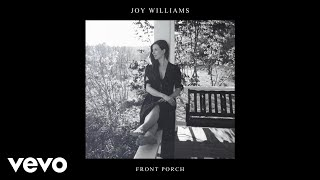 Joy Williams Front Porch Audio.mp3