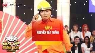 thach thuc danh hai 3  tap 4 chu thang ham doa cat dien neu tran thanh truong giang khong cuoi