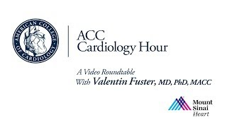 ACC Cardiology Hour at ACC.19 With Valentin Fuster, MD, PhD, MACC