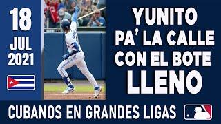 🇨🇺 RESUMEN CUBANOS en GRANDES LIGAS / 18 Jul 2021 ⭐