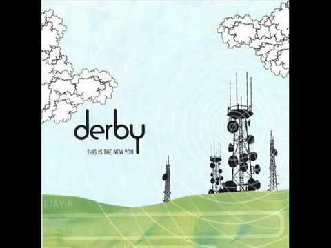 .Derby - Pay no mind