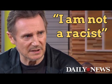 Liam Neeson: 'Primal urge' led him down dark path, but 'I am not racist'
