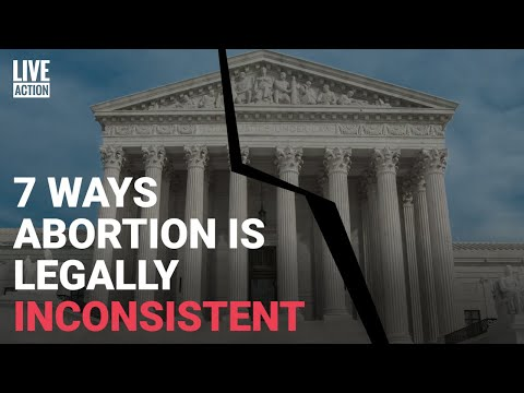 7 Ways Abortion is Legally Inconsistent