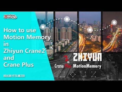 Zhiyun Crane Plus And Crane 2 Motion Memory - Volkan Yetilmezer