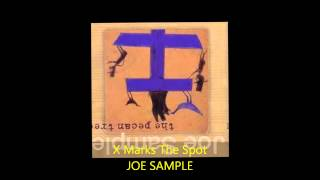 Joe Sample - X MARKS THE SPOT