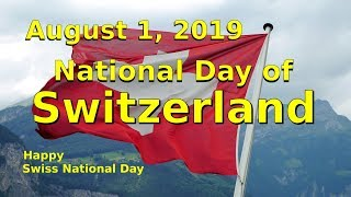 Happy Swiss National Day 2019 National Day of Switzerland August 1, 2019