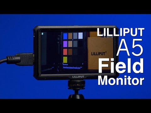 Lilliput A5 Field Monitor Review