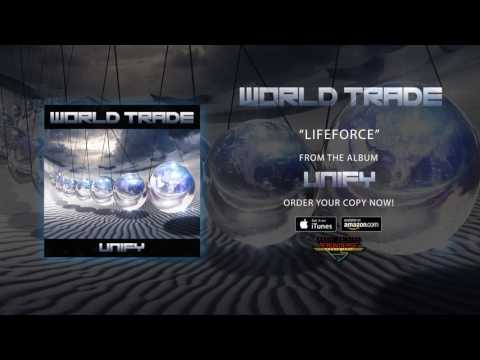 """World Trade - """"Lifeforce"""" (Official Audio)"""