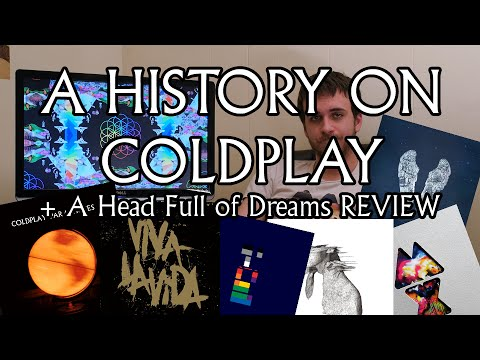A Head Full of Dreams - Coldplay: ALBUM REVIEW +