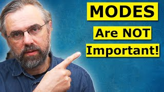 Learn The Modes! is Horrible Advice - This is A Better Skill