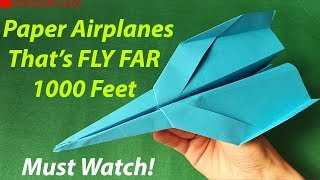 Paper airplanes that FLY FAR - How to make a Paper airplane Step 2 Step - BEST paper airplane Design
