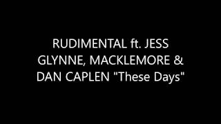 "Video Rudimental feat. Jess Glynne, Macklemore & Dan Caplen ""These Days"" download MP3, 3GP, MP4, WEBM, AVI, FLV Juli 2018"