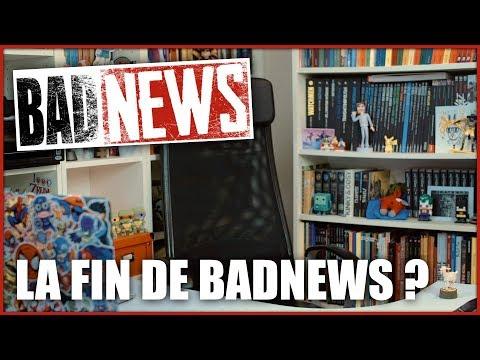 BADNEWS #47 - LA FIN DE BADNEWS ? (Feat Le Labo d'Heliox)