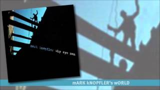 Mark Knopfler - Small Potatoes (Why Aye Man - single)