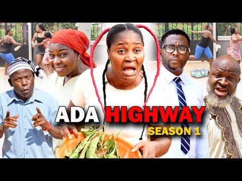 Download ADA HIGH WAY SEASON 1 (New Hit Movie) Chizzy Alichi 2021 Latest Nigerian Nollywood Movie