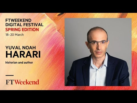 Yuval Noah Harari: 'The World after Covid', FTWeekend Digital Festival 2021