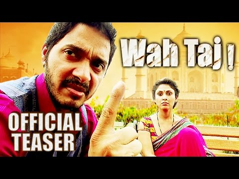Wah Taj | Official Teaser | Shreyas...