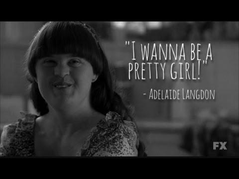 Adelaide - I wanna be a pretty girl // American Horror Story