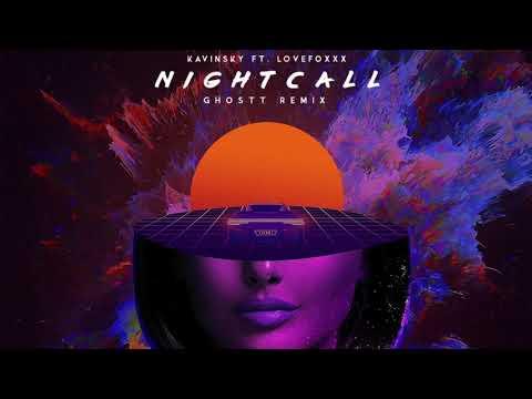 Kavinsky Ft. Lovefoxxx - Nightcall (Ghostt Remix)