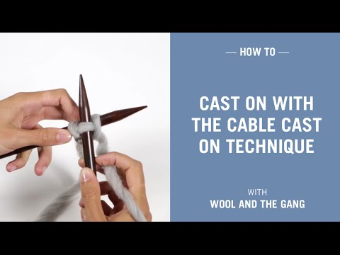 How To Cast On With The Cable Cast On Technique