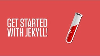 Getting Started With Jekyll, The Static Site Generator
