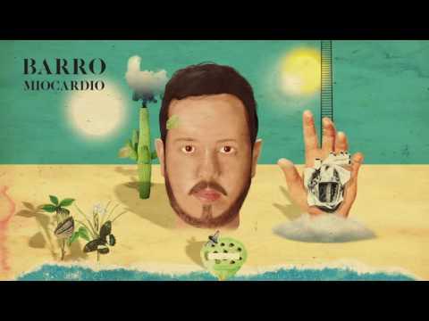 Barro - Miocardio (Full Album | Álbum Completo)