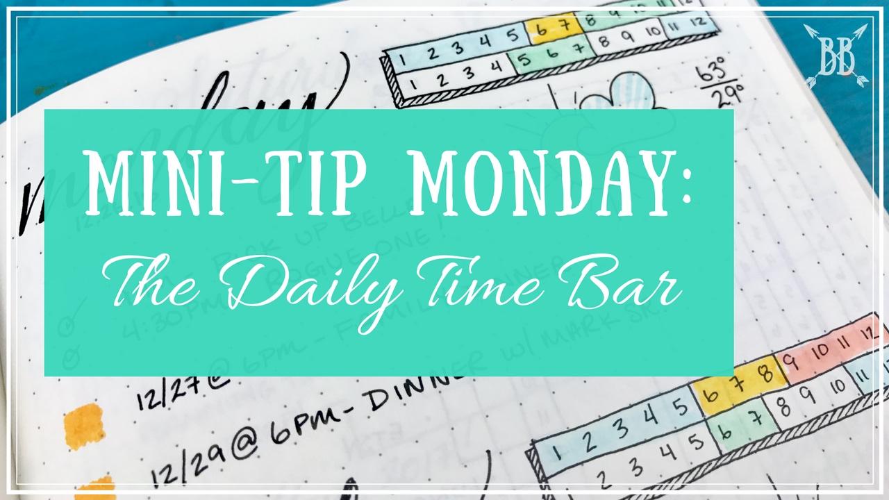 mini tip monday daily time bar youtube