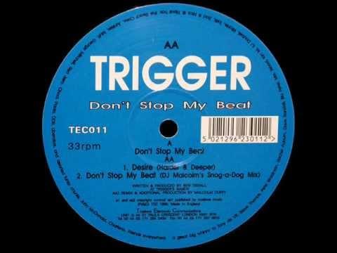 Trigger - Desire (Harder & Deeper)