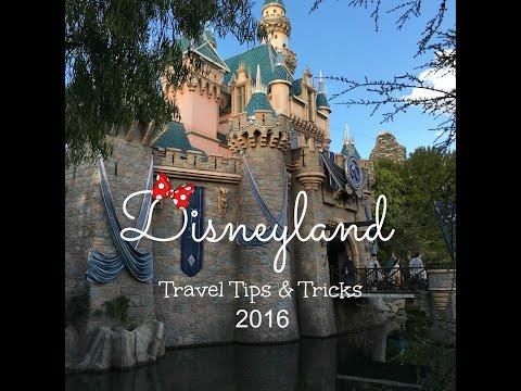 Disneyland Travel Tips and Tricks 2016