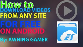 How to download videos from any site for free on Android (Not Working)