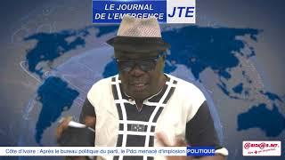 JTE : Bureau politique du PDCI, réactions du RDR, le grand déballage de Gbi de fer