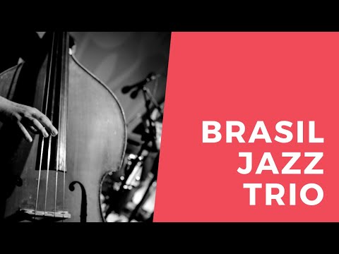 BRASIL JAZZ TRIO - AUTUMN LEAVES - JAZZ BAND