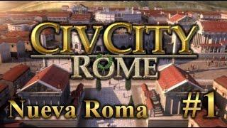 CivCity Rome | #1 | Construyendo una nueva Roma - Como construir una gran ciudad + [DESCARGA]