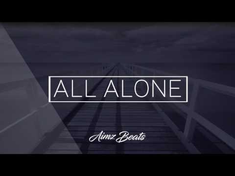 'All Alone' Deep Emotional Piano Hip Hop / Rap Instrumental (Prod. Aimz Beats)
