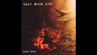 Half Moon Run - Fire Escape [Lyrics in description]