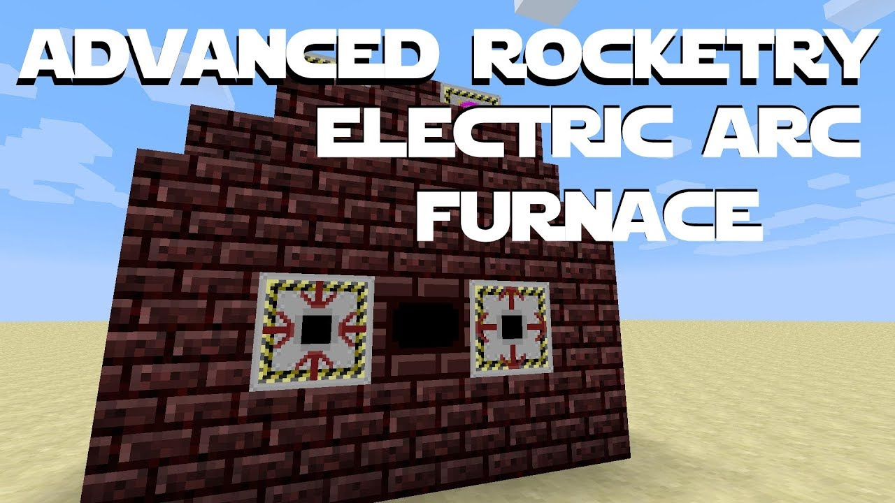 Advanced Rocketry Tutorial Part 2 - Electric Arc Furnace Building And Using  The Electric Arc Furnace