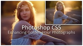 [Photoshop CS5] Enhancing Golden Hour Photographs - Tutorial