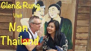 Visiting Nan City in North Thailand