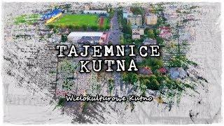 Tajemnice Kutna: Wielokulturowe Kutno