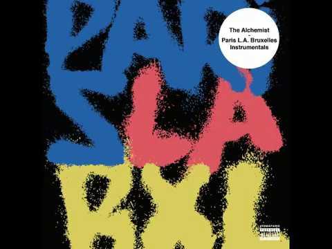 The Alchemist - Paris x La x Bruxelles Instrumentals [Full Album]