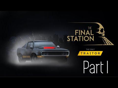 The Final Station Walkthrough (The Only Traitor DLC) - Part 1 - Baseball bat |