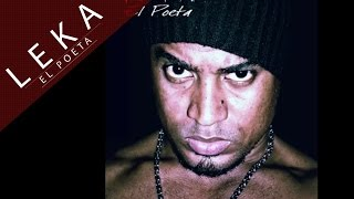 "Advertencia [Audio] - Leka El Poeta Ft. Ras Jahonan ""Mosco Fly"""
