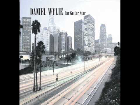 Daniel Wylie - You're Not The Only One - Car Guitar Star.wmv