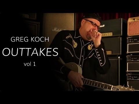 Greg Koch Outtakes Vol. 1  •  Wildwood Guitars