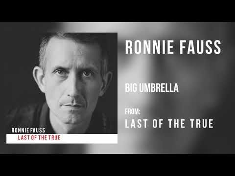 Ronnie Fauss  Big Umbrella Audio Only