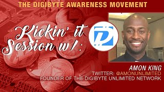 Crypto Blood x Amon King Talk Digibyte Awareness, Digibyte Community and Uniqueness in Crypto