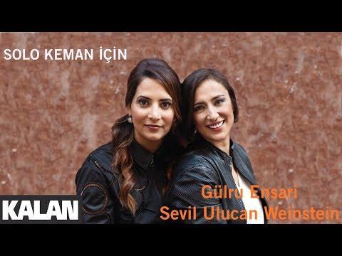 Gülru Ensari & Sevil Ulucan - Solo Keman İçin [ Yüz Yıllık Serüven © 2018 Kalan Müzik ]