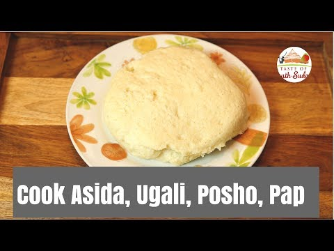 Cook Asida, Ugali, Posho, Pap