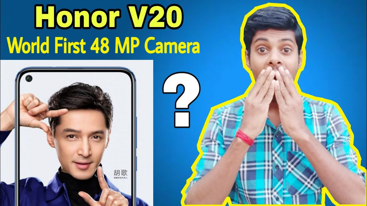 Honor V20 full Specification, Price, 48 MP Camera, Review, Launch date in India [Hindi]